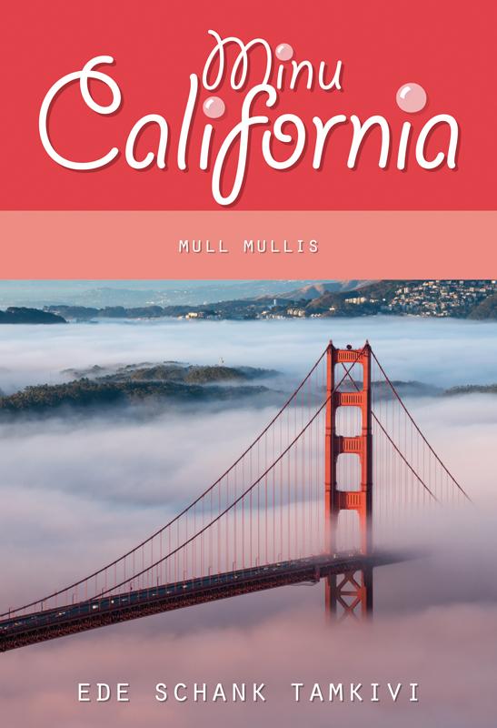 Minu California. Mull mullis