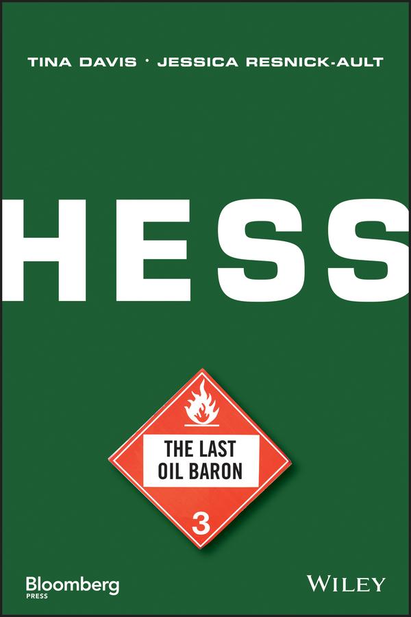Hess. The Last Oil Baron