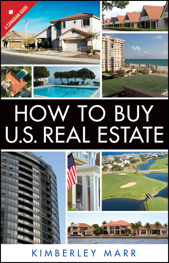 How to Buy U.S. Real Estate with the Personal Property Purchase System. A Canadian Guide
