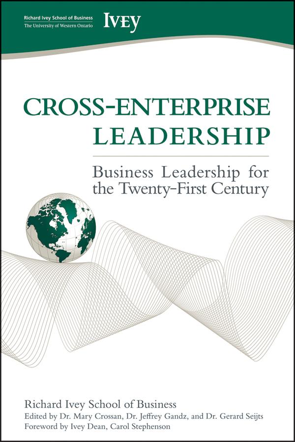Cross-Enterprise Leadership. Business Leadership for the Twenty-First Century