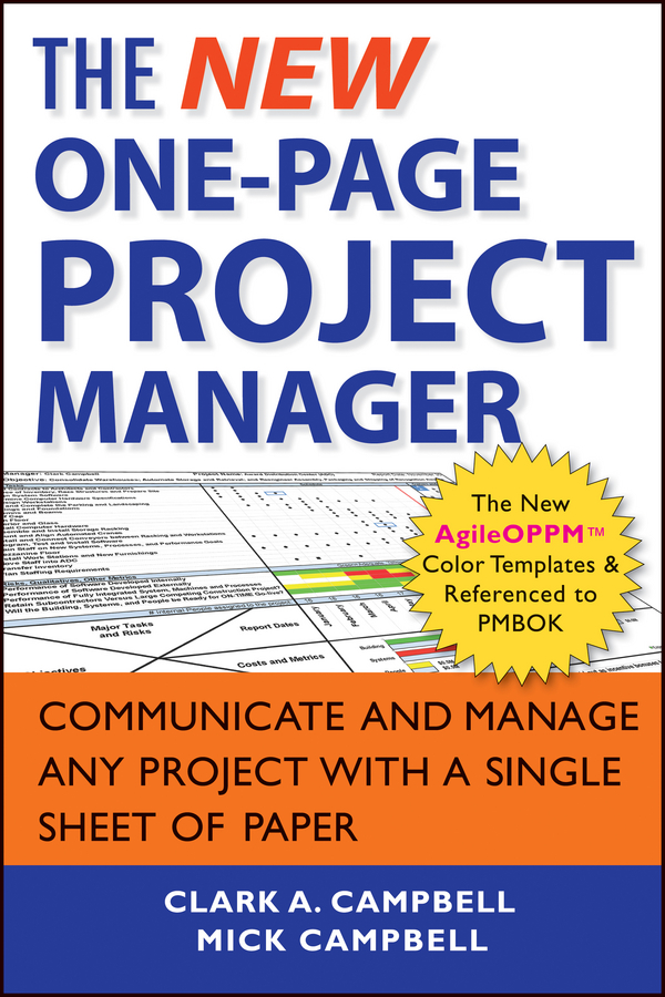 The New One-Page Project Manager. Communicate and Manage Any Project With A Single Sheet of Paper