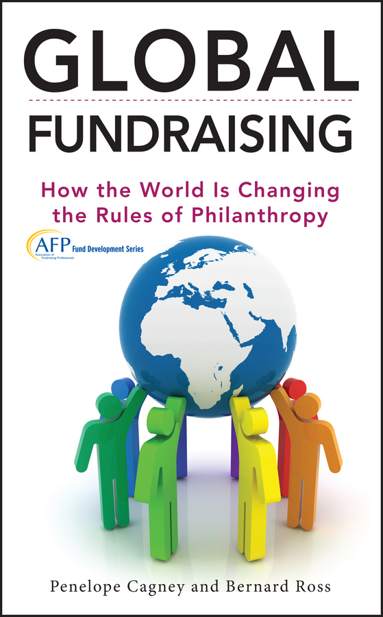 Global Fundraising. How the World is Changing the Rules of Philanthropy