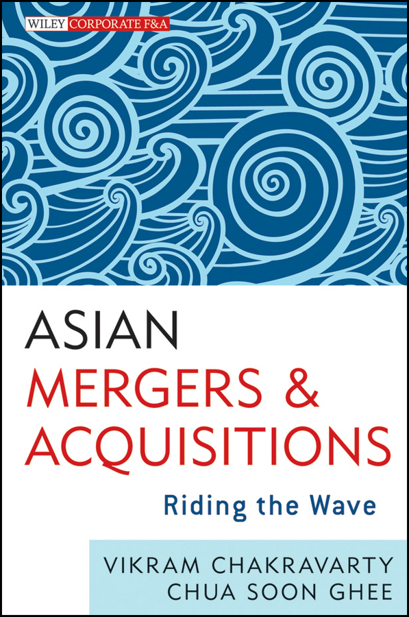 Asian Mergers and Acquisitions. Riding the Wave