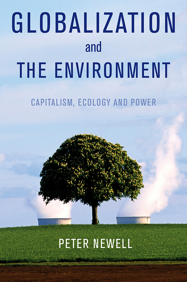 Globalization and the Environment. Capitalism, Ecology and Power