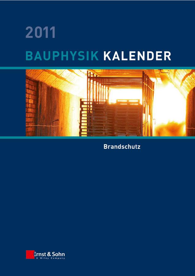 Bauphysik-Kalender 2011. Brandschutz