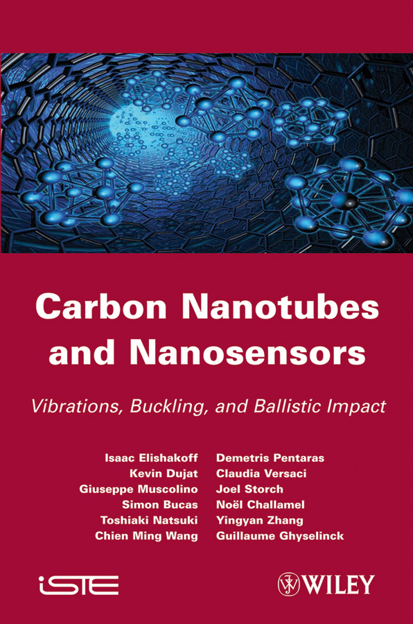 Carbon Nanotubes and Nanosensors. Vibration, Buckling and Balistic Impact
