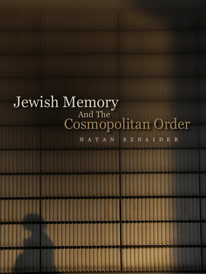 Jewish Memory And the Cosmopolitan Order