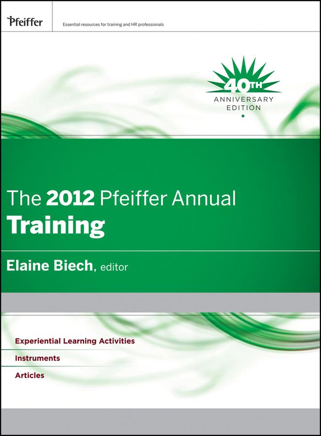 The 2012 Pfeiffer Annual. Training