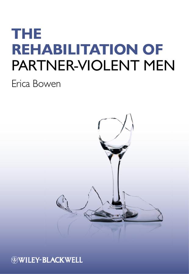 The Rehabilitation of Partner-Violent Men