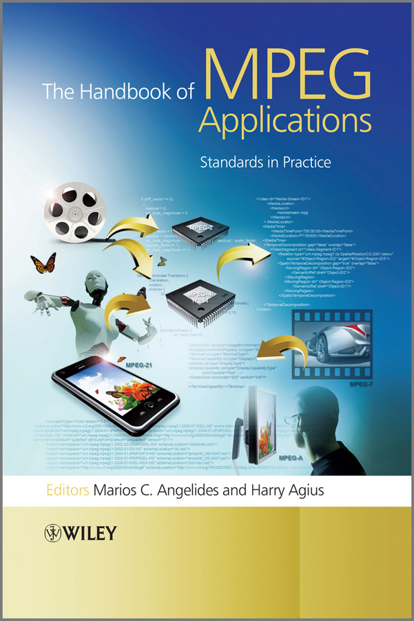 The Handbook of MPEG Applications. Standards in Practice