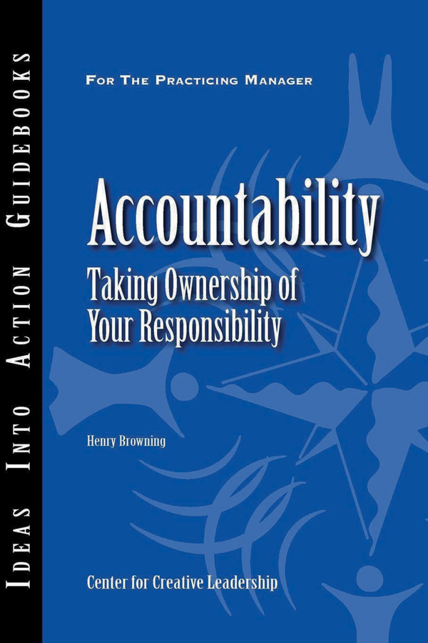 Accountability. Taking Ownership of Your Responsibility