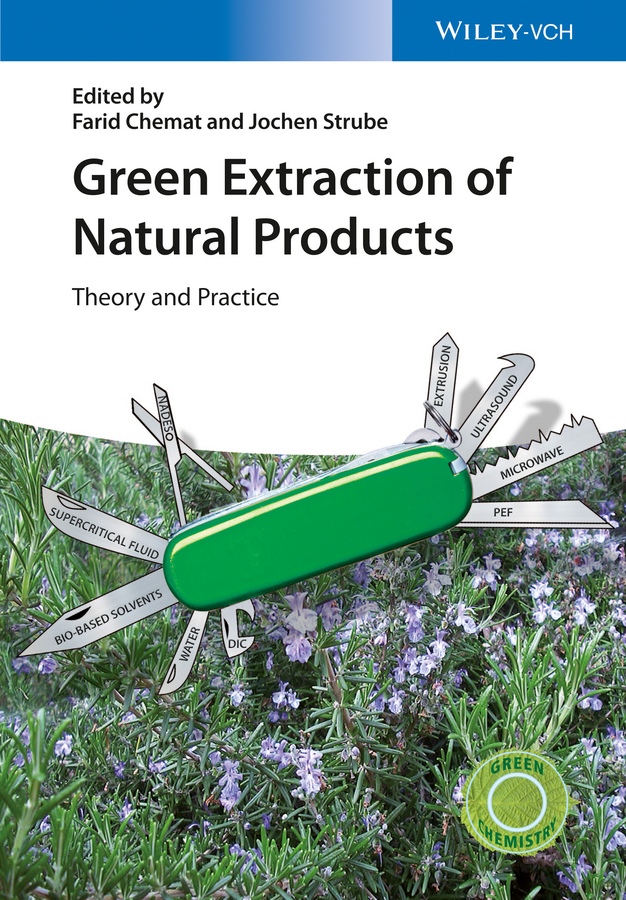 Green Extraction of Natural Products. Theory and Practice