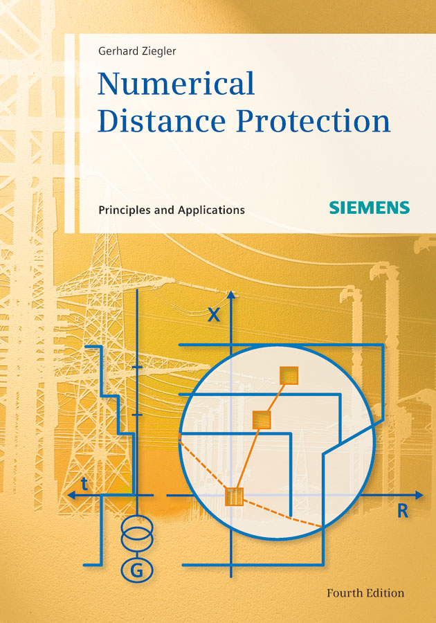 Numerical Distance Protection. Principles and Applications
