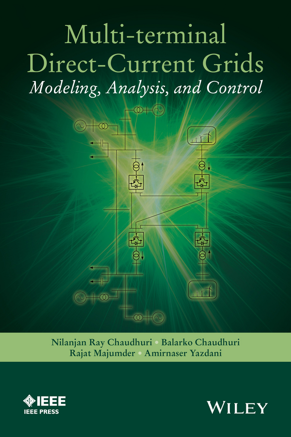 Multi-terminal Direct-Current Grids. Modeling, Analysis, and Control