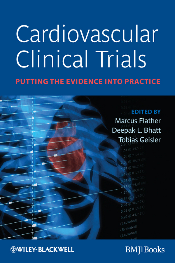 Cardiovascular Clinical Trials. Putting the Evidence into Practice