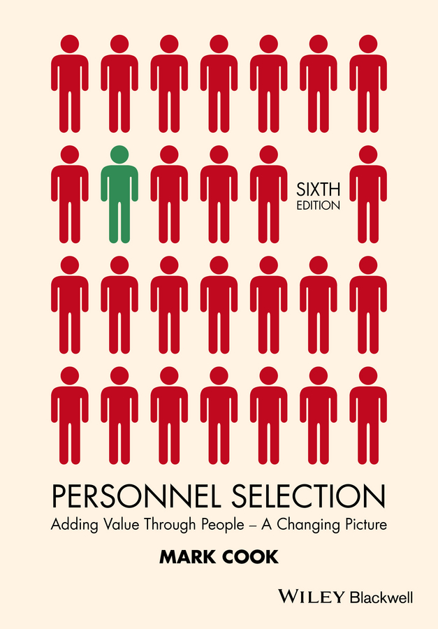 Personnel Selection. Adding Value Through People - A Changing Picture