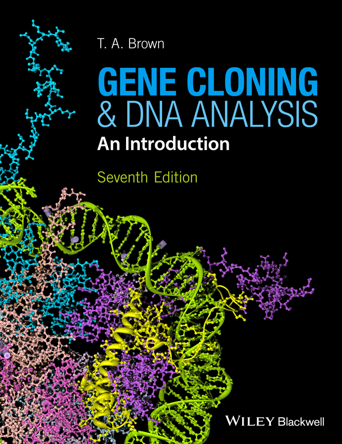 Gene Cloning and DNA Analysis. An Introduction