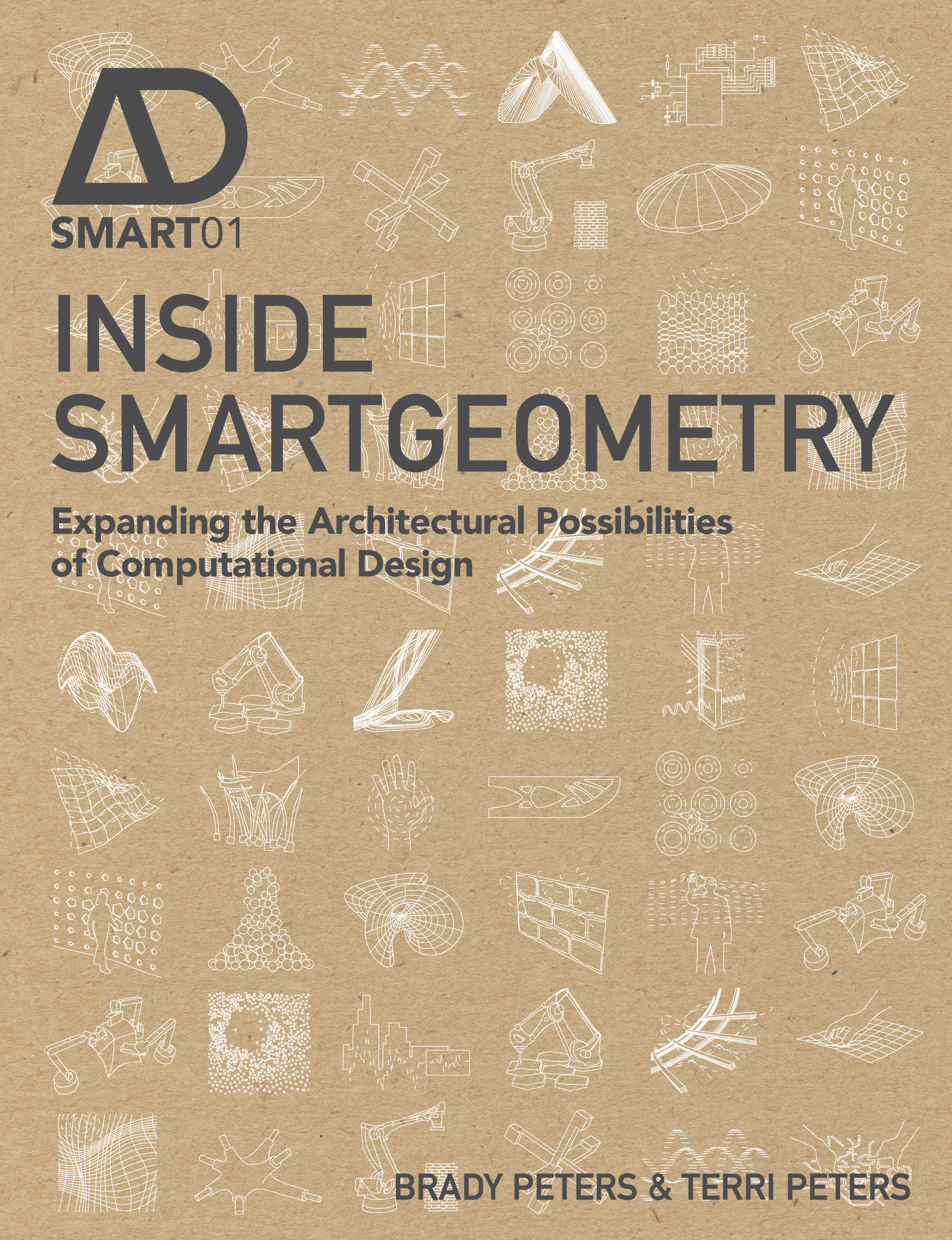 Inside Smartgeometry. Expanding the Architectural Possibilities of Computational Design