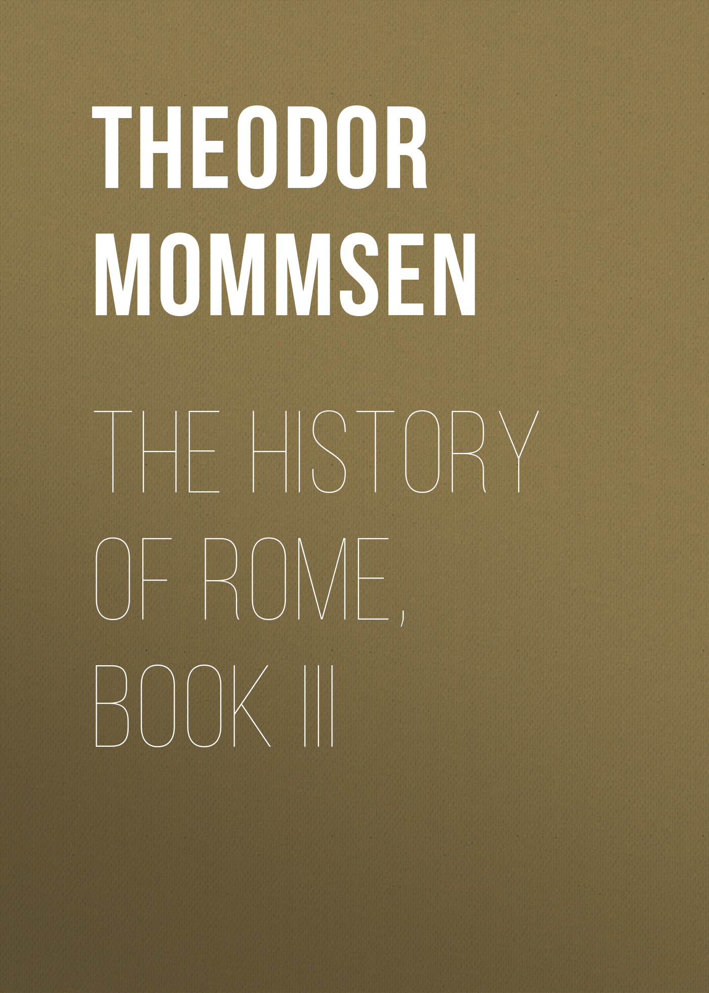 The History of Rome, Book III