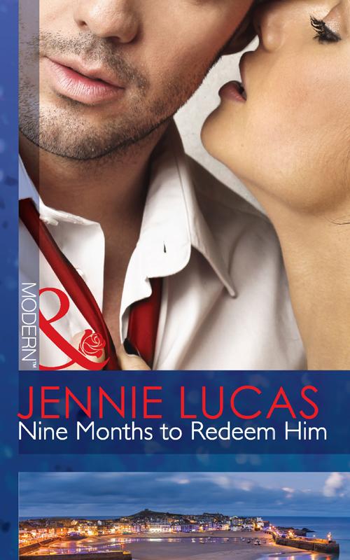 Nine Months to Redeem Him