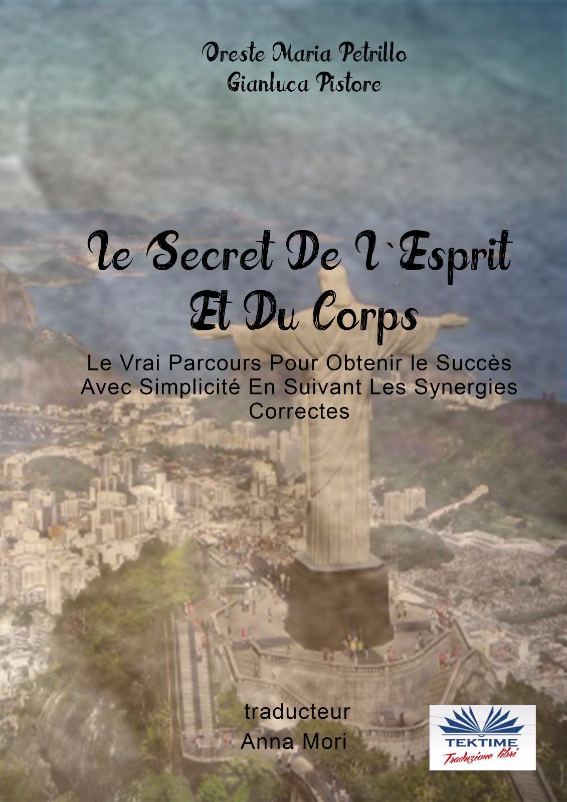 Le Secret De L'Esprit Et Du Corps