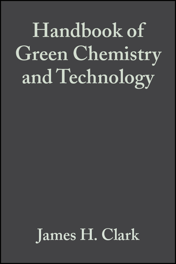 Обложка «Handbook of Green Chemistry and Technology»