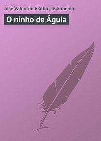 Обложка «O ninho de Águia»
