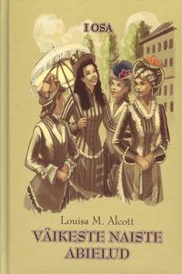 Обложка «Väikeste naiste abielud I osa»