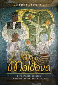 Обложка «Minu Moldova»