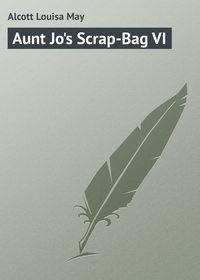Обложка «Aunt Jo's Scrap-Bag VI»