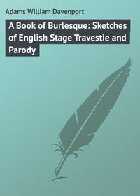 Обложка «A Book of Burlesque: Sketches of English Stage Travestie and Parody»