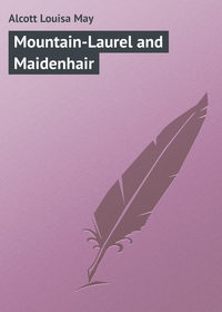 Обложка «Mountain-Laurel and Maidenhair»