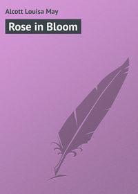 Обложка «Rose in Bloom»