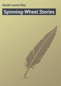 Обложка «Spinning-Wheel Stories»