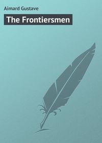 Обложка «The Frontiersmen»