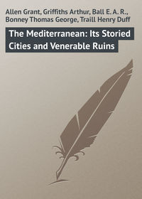 Обложка «The Mediterranean: Its Storied Cities and Venerable Ruins»