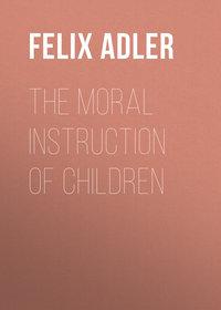 Обложка «The Moral Instruction of Children»