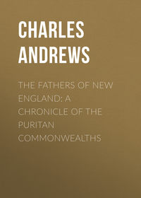 Обложка «The Fathers of New England: A Chronicle of the Puritan Commonwealths»