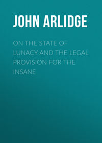 Обложка «On the State of Lunacy and the Legal Provision for the Insane»