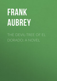 Обложка «The Devil-Tree of El Dorado: A Novel»