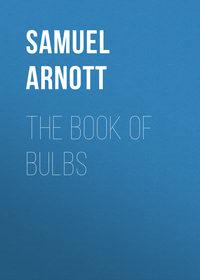 Обложка «The Book of Bulbs»