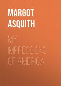 Обложка «My Impressions of America»