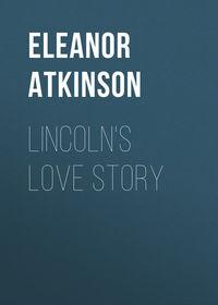 Обложка «Lincoln's Love Story»