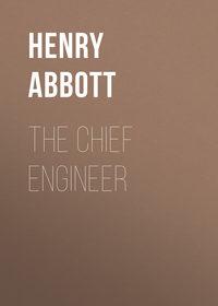 Обложка «The Chief Engineer»