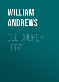 Обложка «Old Church Lore»