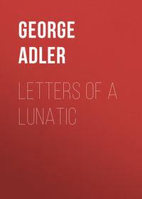 Обложка «Letters of a Lunatic»