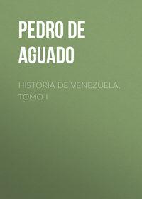 Обложка «Historia de Venezuela, Tomo I»