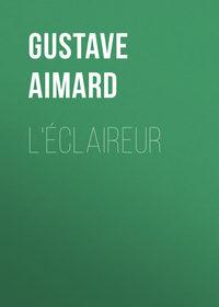 Обложка «L'éclaireur»