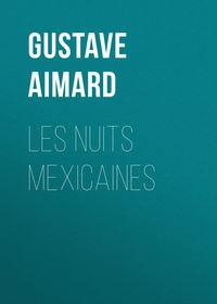 Обложка «Les nuits mexicaines»