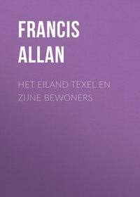 Обложка «Het Eiland Texel en Zijne Bewoners»